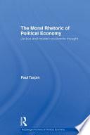 The Moral Rhetoric of Political Economy