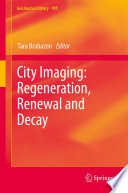 City Imaging  Regeneration  Renewal and Decay
