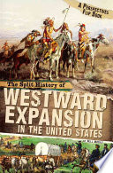 The Split History of Westward Expansion in the United States Book PDF
