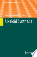Alkaloid Synthesis And Hiromitsu Takayama Synthesis Of Morphine Alkaloids