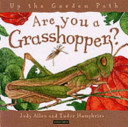 Ebook Are You a Grasshopper? Epub Judy Allen,Tudor Humphries Apps Read Mobile
