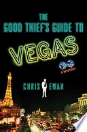 The Good Thief s Guide to Vegas