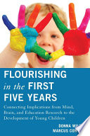 Flourishing in the First Five Years