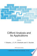 Clifford Analysis and Its Applications