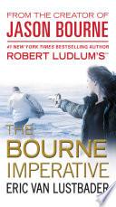 Robert Ludlum s  TM  The Bourne Imperative