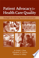 Patient Advocacy For Health Care Quality Strategies For Achieving Patient Centered Care