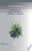 Handbook Of Animal Models In Alzheimer S Disease book