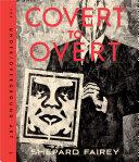 Covert to Overt