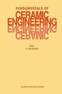 Fundamentals Of Ceramic Engineering book