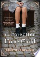 The Forgotten Home Child Book PDF