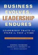 Business Evolves  Leadership Endures