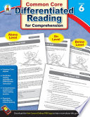 Differentiated Reading for Comprehension  Grade 6
