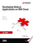Developing Node Js Applications On Ibm Cloud