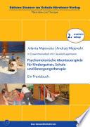Psychomotorische Abenteuerspiele für Kindergarten, Schule und Bewegungstherapie