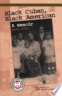Black Cuban  Black American  A Memoir