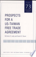 Prospects for a US Taiwan Free Trade Agreement