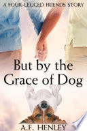 But by the Grace of Dog Pdf/ePub eBook