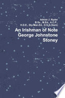 An Irishman Of Note George Johnstone Stoney