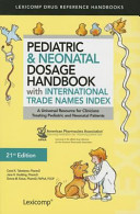 Pediatric   Neonatal Dosage Handbook With International Trade Names Index