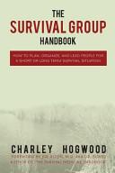 The Survival Group Handbook