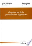 Organización de la producción en ingenierías