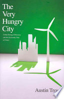 The Very Hungry City