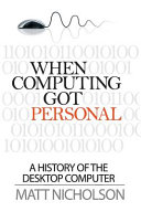 When Computing Got Personal