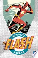 Flash  The Silver Age Vol  1