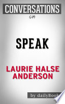 Speak  A Novel By Laurie Halse Anderson   Conversation Starters