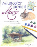 Watercolor Pencil Magic
