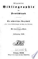Allgemeine Bibliographie für Deutschland verbunden mit dem literarischen Anzeigeblatt. Ein wöchentliches Verzeichniß