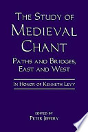 The Study of Medieval Chant Byzantium And The Slavic Nations Illuminate Music
