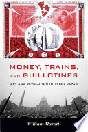 Ebook Money, Trains, and Guillotines Epub William Marotti Apps Read Mobile