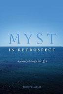 Myst In Retrospect