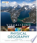Visualizing Physical Geography  2nd Edition