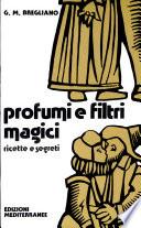 Profumi e filtri magici  Ricette e segreti