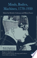 Minds  Bodies  Machines  1770 1930