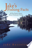 Jake s Fishing Facts