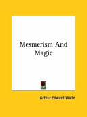 Mesmerism and Magic