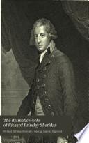 The Dramatic Works of Richard Brinsley Sheridan Book PDF