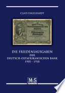 Die Friedenausgaben der Deutsch Ostafrikanischen Bank