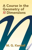 A Course in the Geometry of N Dimensions