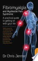 Fibromyalgia and Myofascial Pain Syndrome