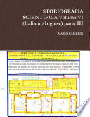 STORIOGRAFIA SCIENTIFICA Volume VI (Italiano/Inglese) parte III