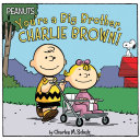 You re a Big Brother  Charlie Brown