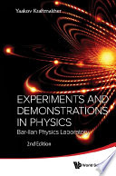 Experiments And Demonstrations In Physics  Bar ilan Physics Laboratory  2nd Edition
