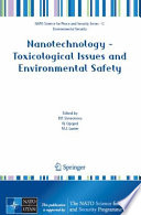 Nanotechnology   Toxicological Issues and Environmental Safety