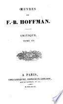 Oeuvres de F.-B. Hoffman ...: Littérature française