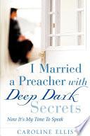 I Married a Preacher with Deep Dark Secrets