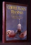 Coffee Floats  Tea Sinks